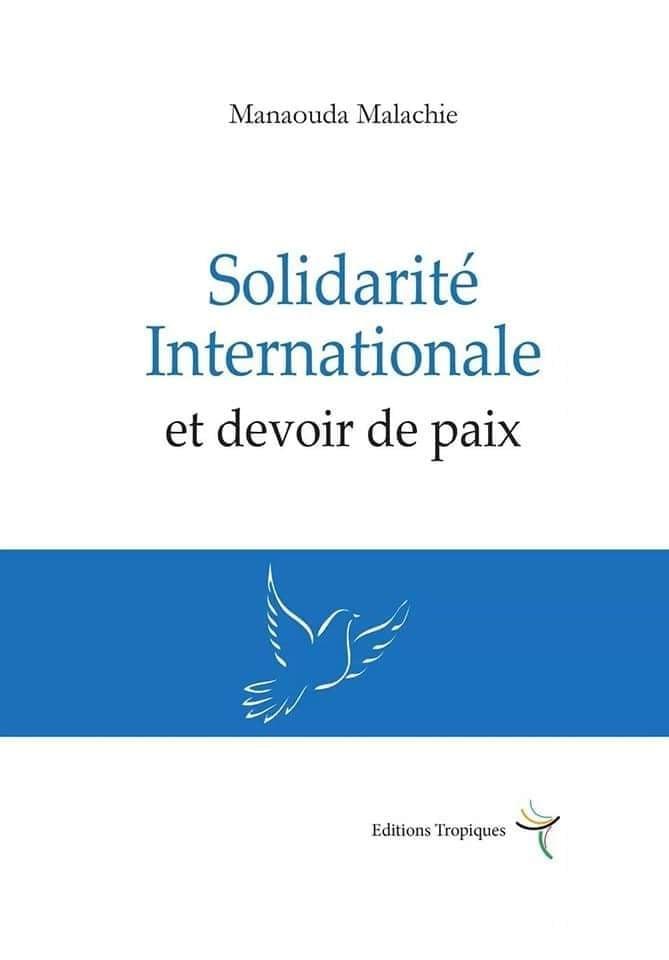 «Solidarité internationale et devoir de paix ». C'est le titre du livre du Ministre de la Santé publique du Cameroun qui sortira le 2 octobre 2020. La note de lecture de l'écrivaine Marthe-Cécile Micca.